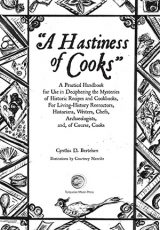A Hastiness of Cooks: A Practical Handbook