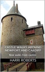 Castle Walks Around Newport and Cardiff