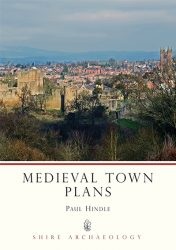 Medieval Town Plans (Shire Archaeology