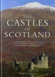 The Castles of Scotland: A Comprehensive Guide