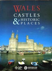 Wales: Castles and Historic Places